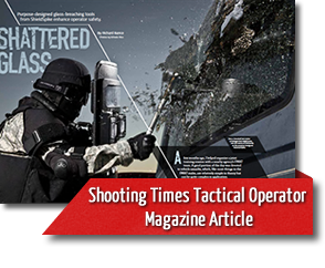 Shattered Glass- Shooting Times Tactical Operator Magazine